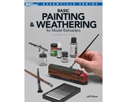 Kalmbach Publishing Basic Painting & Weathering for Model RR, 2nd Ed | alsopurchased