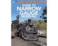 Kalmbach Publishing Model Railroader's Guide to Narrow Gauge Modeling