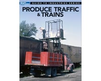 Kalmbach Publishing Produce Traffic & Trains