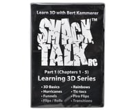 "SmackTalk RC ""Learning 3D with Bert Kammerer Part 1"" DVD"