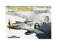 Squadron/Signal 10211 P-51 Mustang In Action Softcover