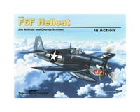 Squadron/Signal 10216 F6F Hellcat In Action (Softcover)