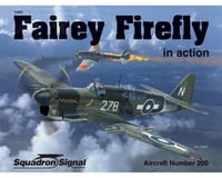 Squadron/Signal Fairey Firefly in Action
