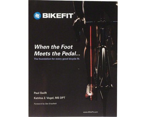 BikeFit Bicycle Fitting System Manual
