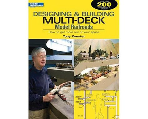 Kalmbach Publishing Designing & Building Multi-Deck Railroads