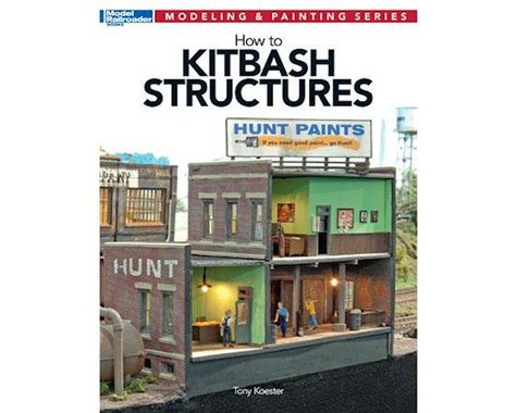 Kalmbach Publishing How to Kitbash Stuctures