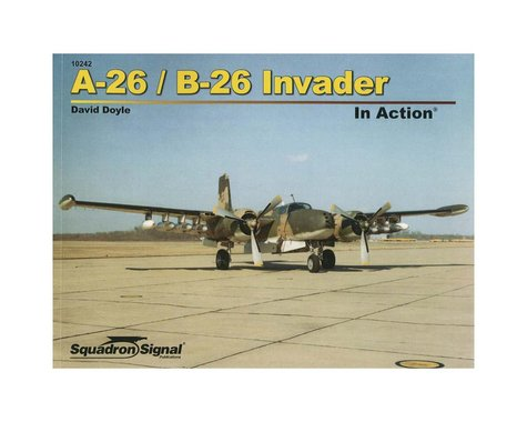 Squadron/Signal 10242 A-26 Invader In Action (softcover)