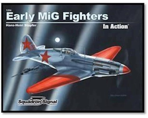 Squadron/Signal Early MiG Fighters in Action