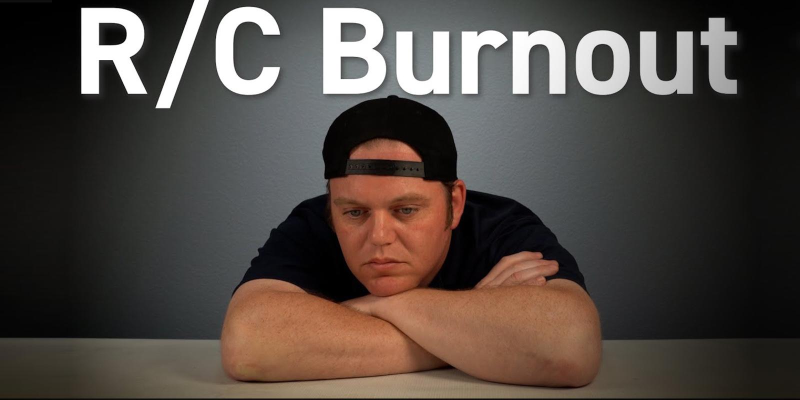 Avoid R/C Burnout - 5 Simple Tips