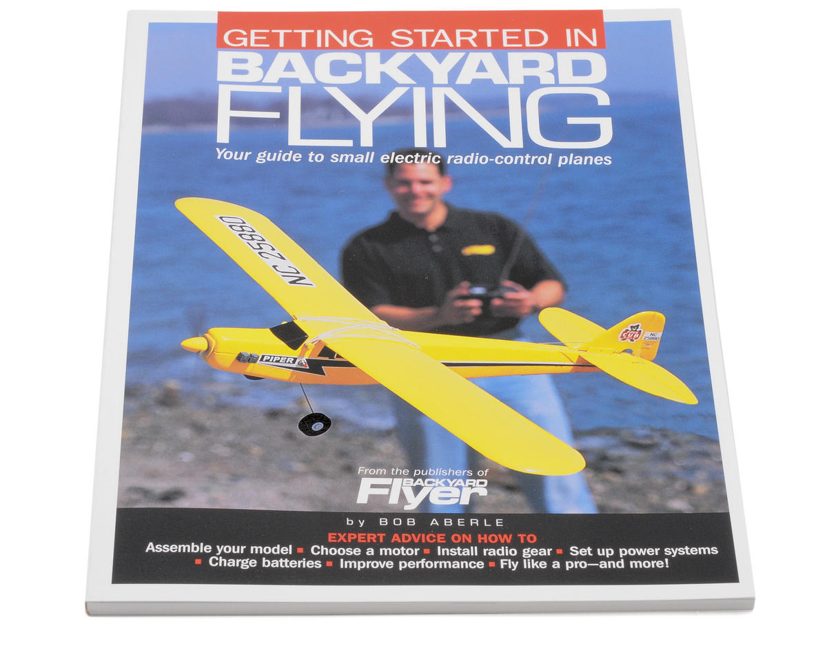 Getting Started in Backyard Flying by Air Age Publishing