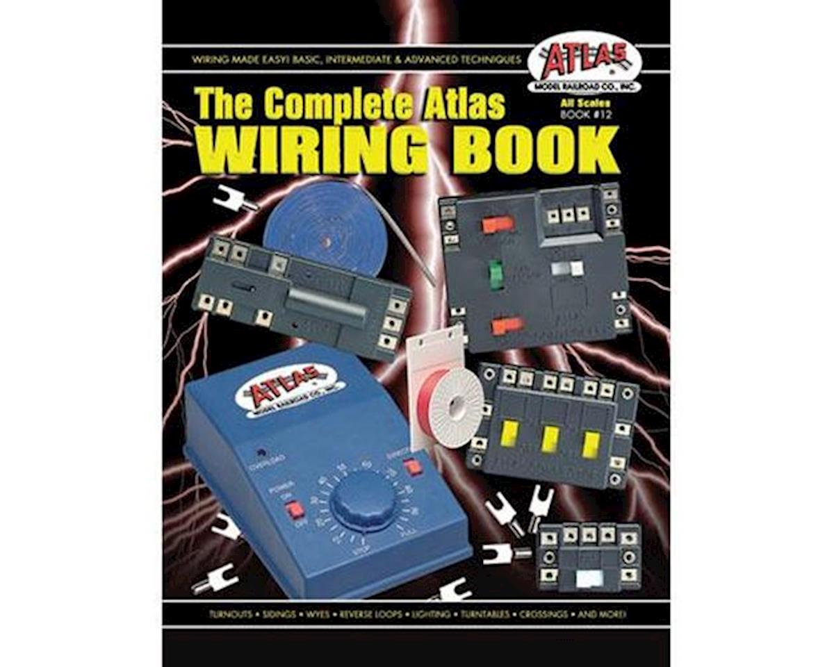 Complete Atlas Wiring Book by Atlas Railroad
