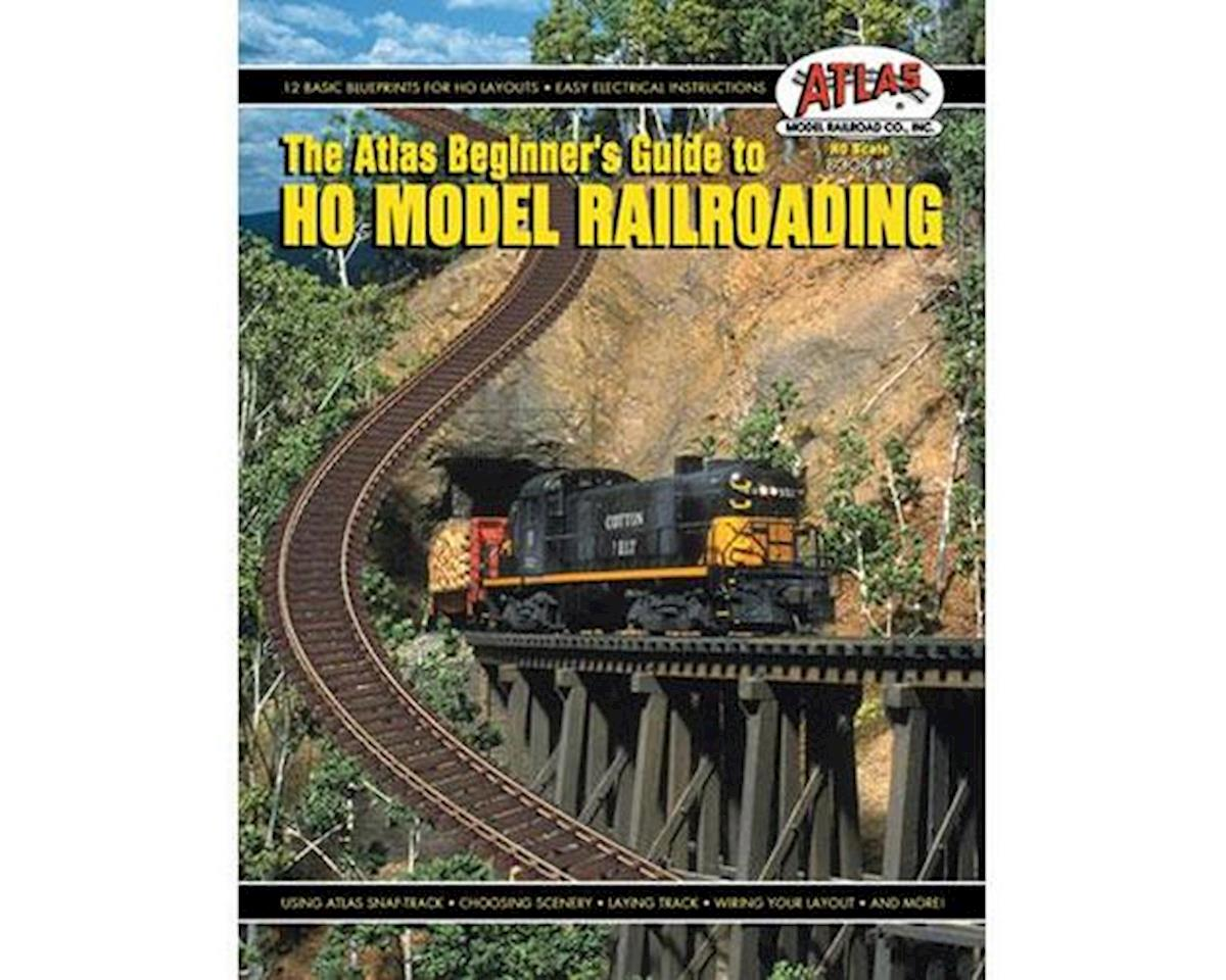 Atlas Model Railroad Beginners Guide To HO Scale Model Railroading Book