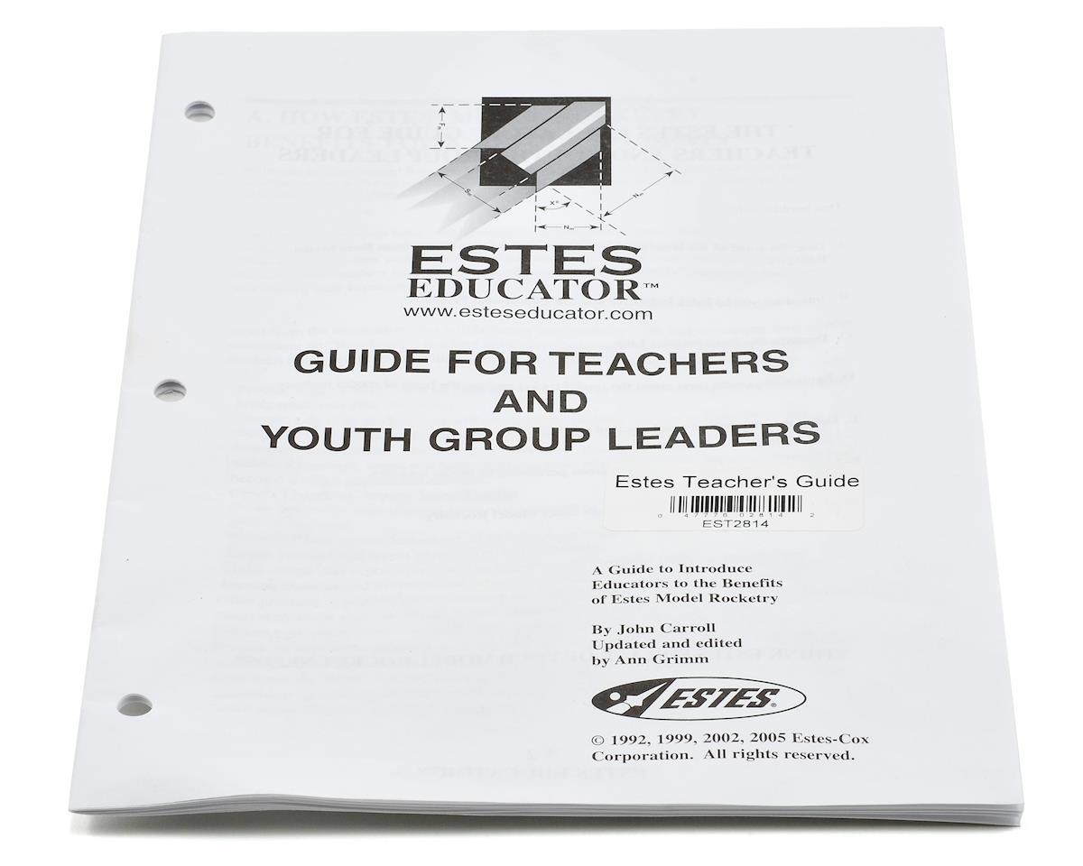 Estes Teacher's Guide
