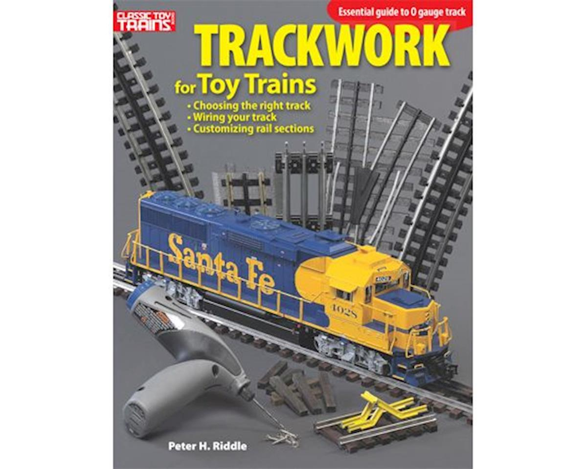 Kalmbach Publishing Trackwork for Toy Trains