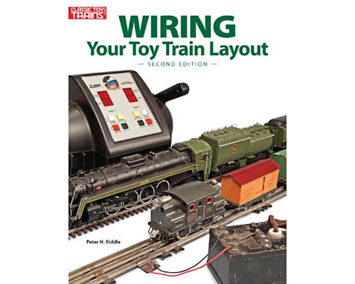 Kalmbach Publishing Wiring Your Toy Train Layout, 2nd Edition