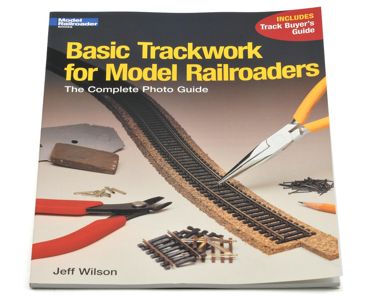 Kalmbach Publishing Basic Trackwork For Model Railroads