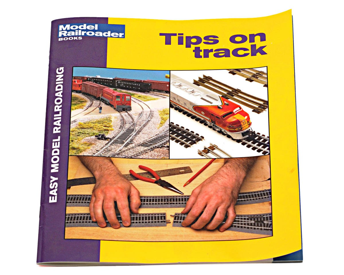 Kalmbach Publishing Easy Model Railroad: Tips on Track