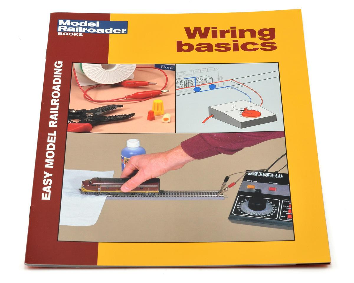 Kalmbach Publishing Easy Model Railroad: Wiring Basics
