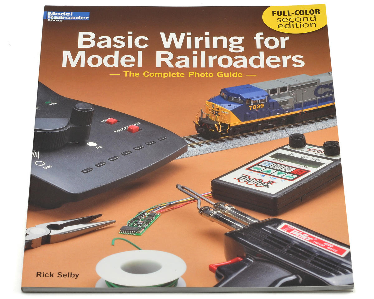 Kalmbach Publishing Basic Wiring for Model Railroaders 2nd Edition