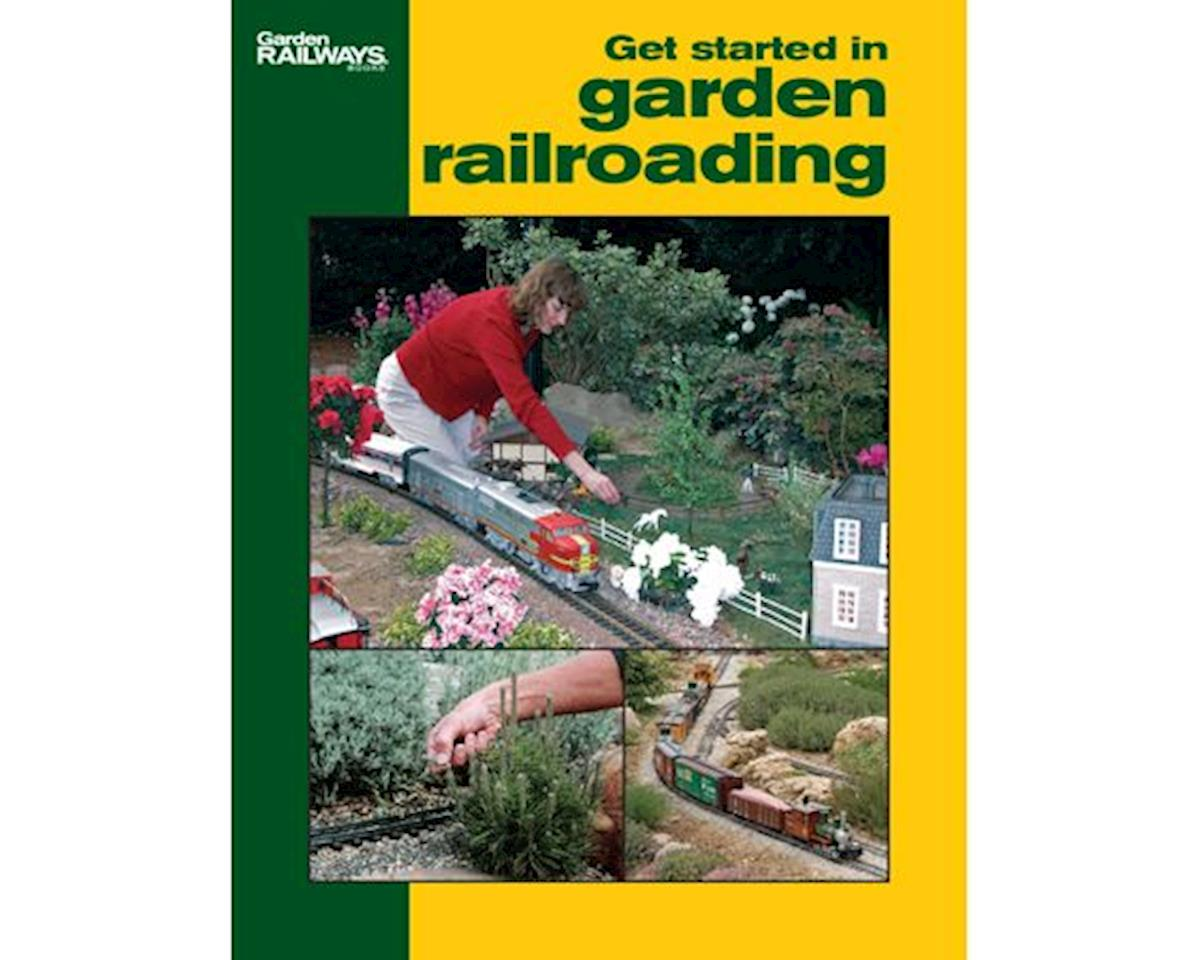 Kalmbach Publishing Easy Model Railroading: Get Started in Garden RR
