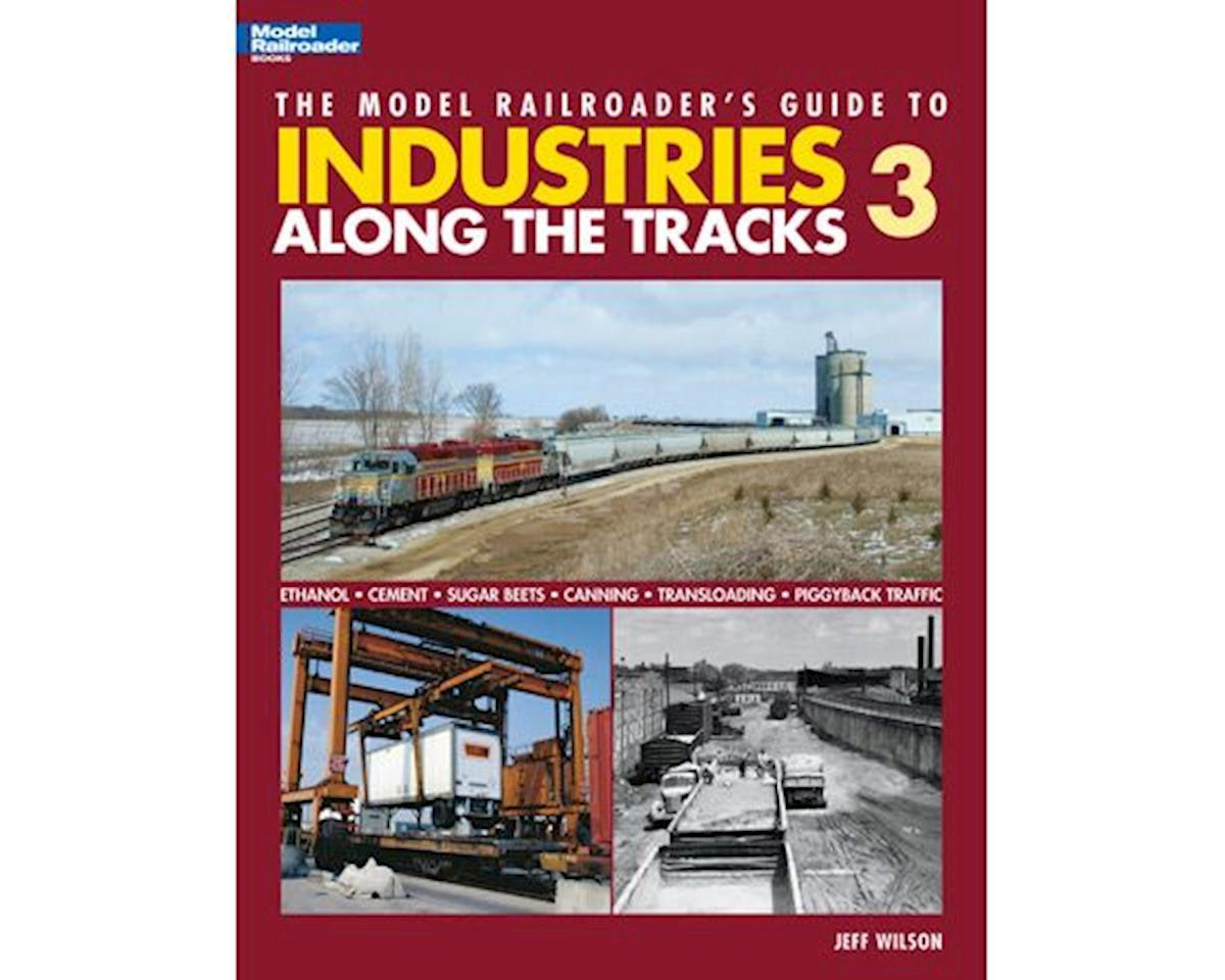 Kalmbach Publishing Model RR Guide to Industries Along the Track 3