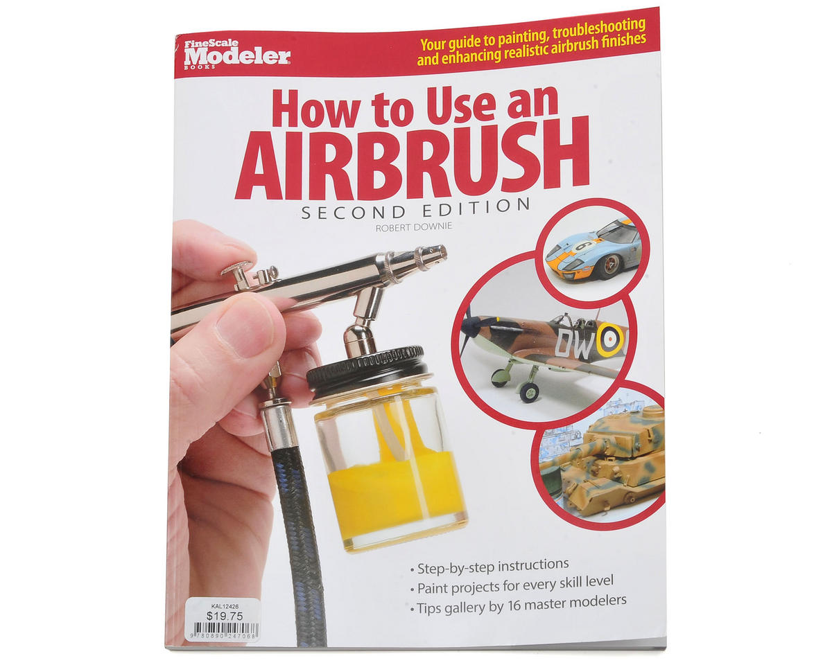 Kalmbach Publishing How To Use An Airbrush (2nd Edition)