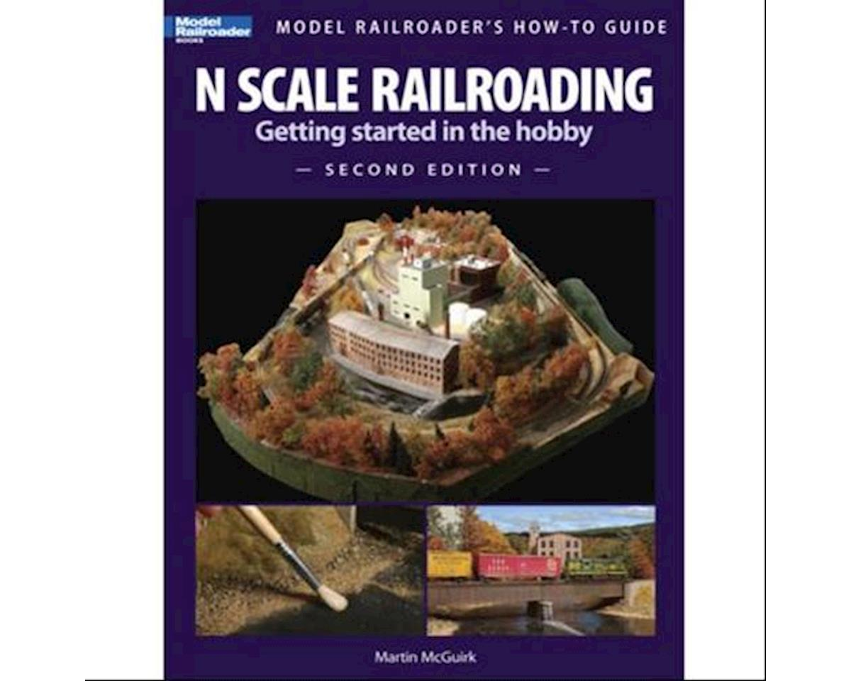 Model Railroader's How to Guide N Scale Railroadin by Kalmbach Publishing