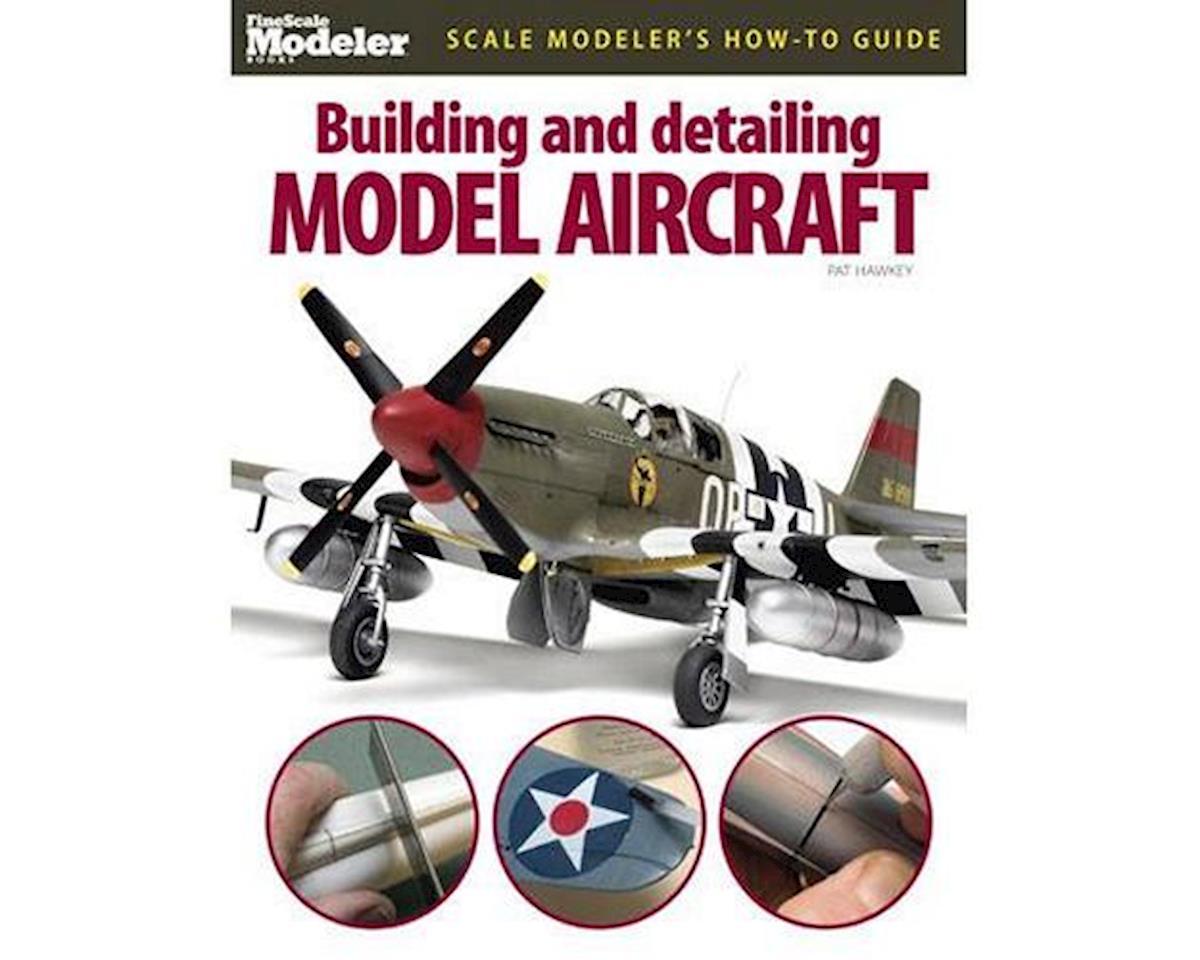 Kalmbach Publishing Building & Designing Plastic Model Aircraft