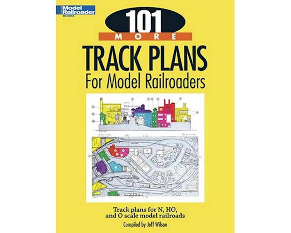 Kalmbach Publishing 101 More Track Plans for Model Railroaders