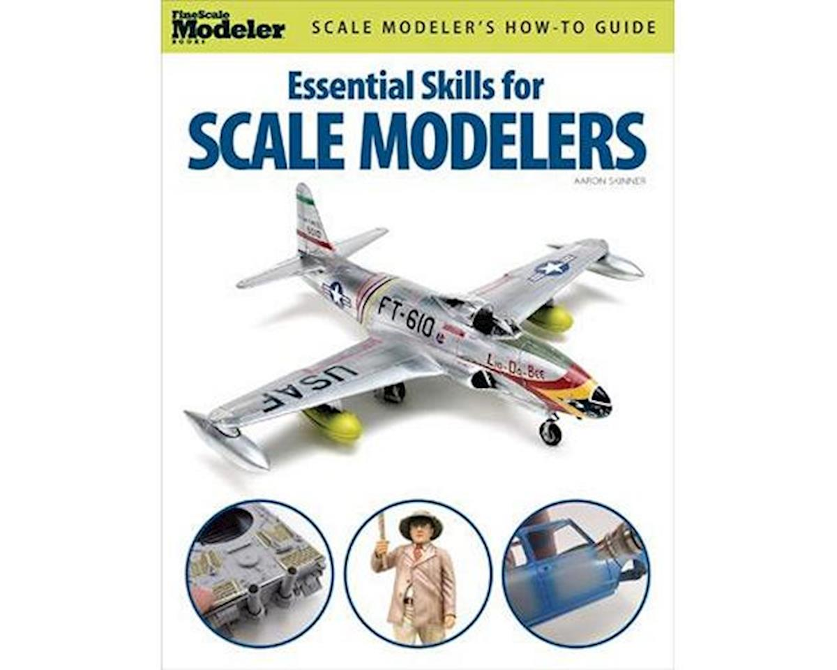 Kalmbach Publishing Essential Skills for Scale Modelers