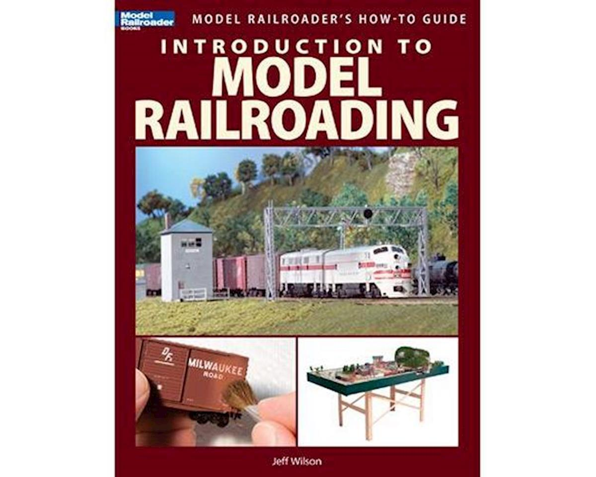 Kalmbach Publishing Introduction to Model Railroading