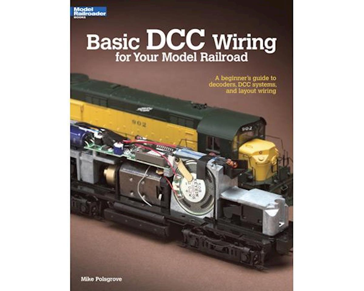 Kalmbach Publishing BASIC DCC WIRING