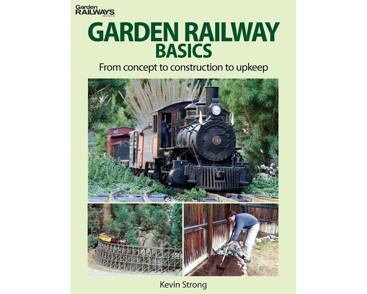Kalmbach Publishing Garden Railway Basics