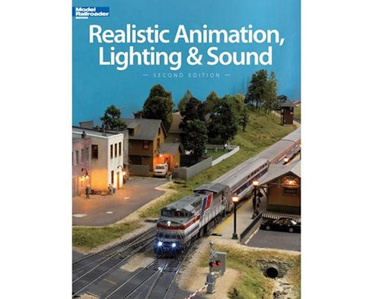 Realistic Animation, Lighting and Sound by Kalmbach Publishing