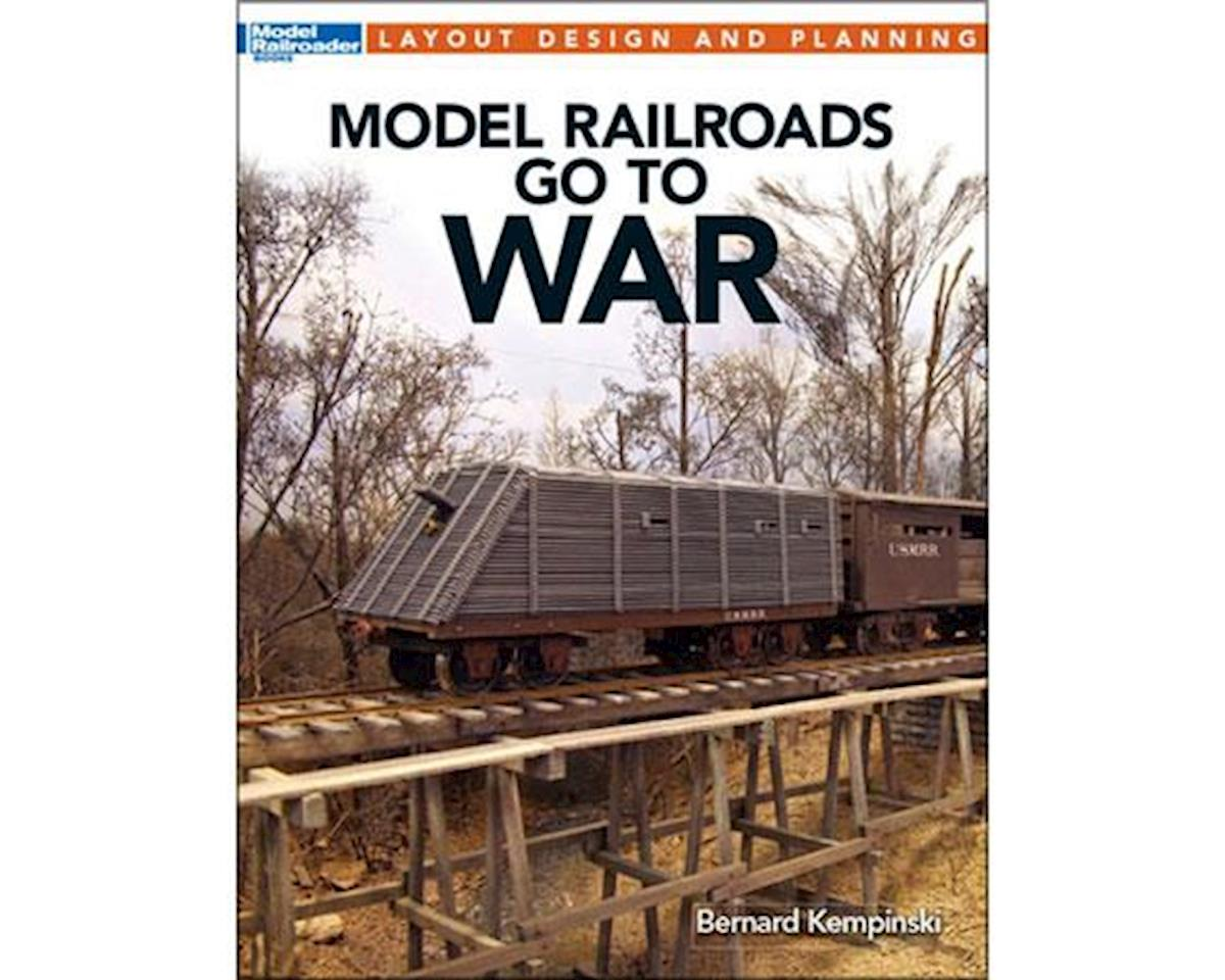 Kalmbach Publishing Layout Design & Planning Model Railroads Go to War