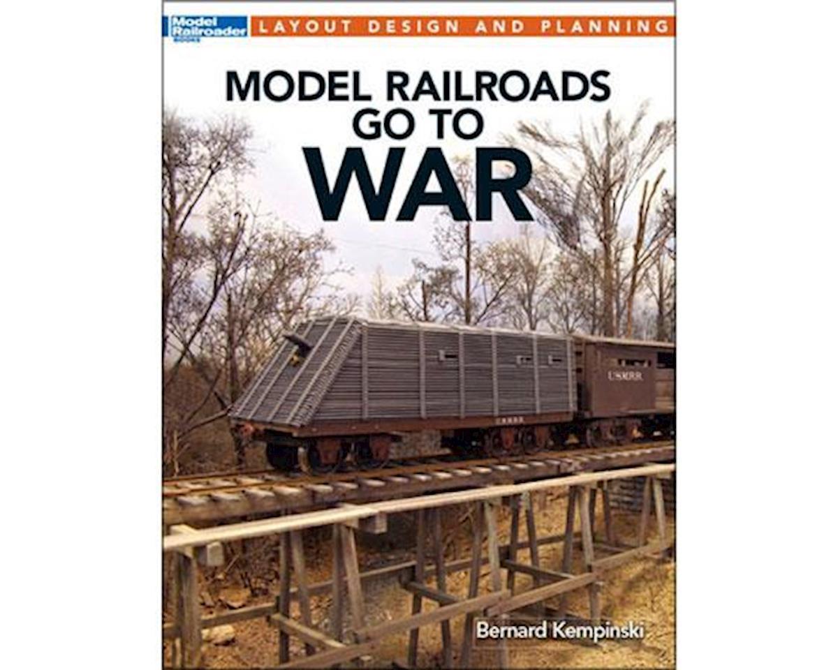 Kalmbach Publishing Layout Design & Planning Model Railroads Go to War