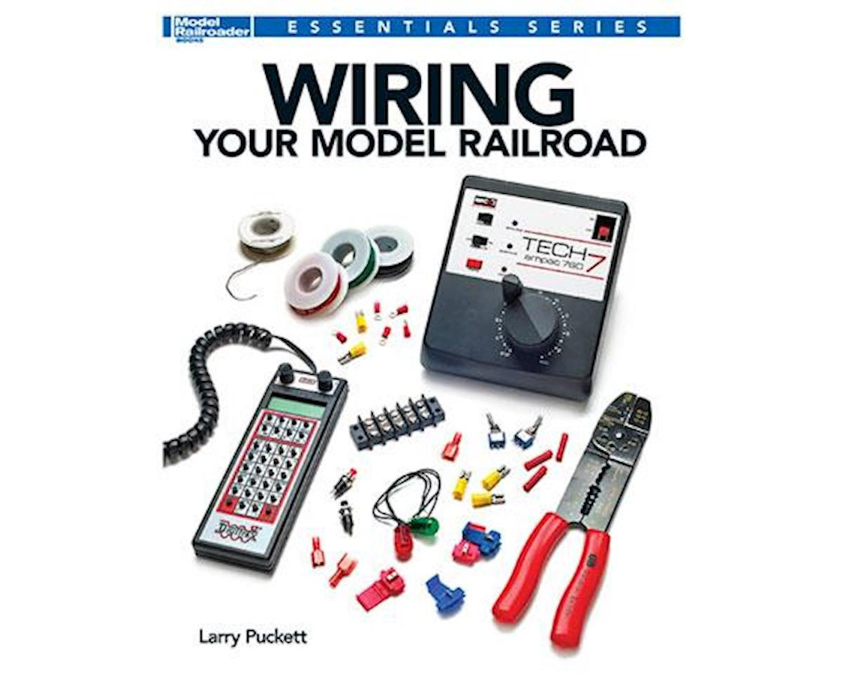 Kalmbach Publishing WIRING YOUR MODEL RR