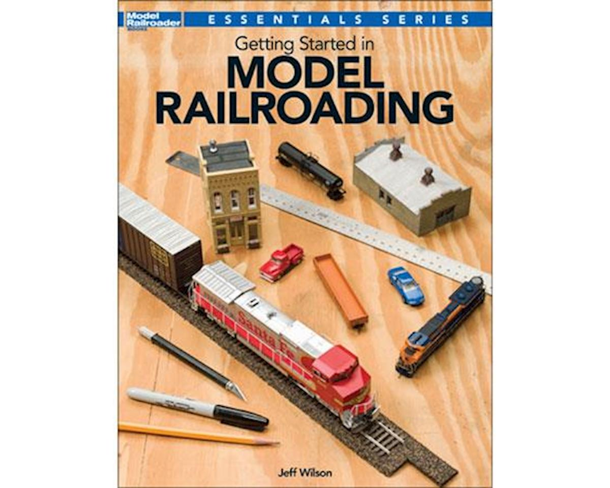 Kalmbach Publishing GETTING STARTED MODEL RR
