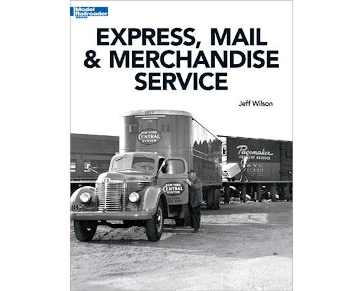 Express Mail and Merchandise Service by Kalmbach Publishing