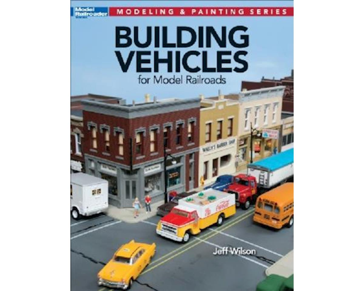 Kalmbach Publishing Building Vehicles