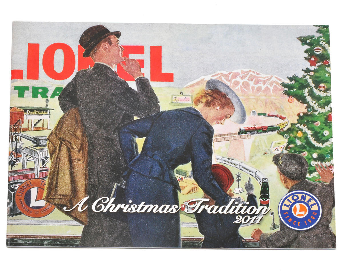 """Lionel """"A Christmas Tradition"""" 2011 Catalog (FREE!)"""