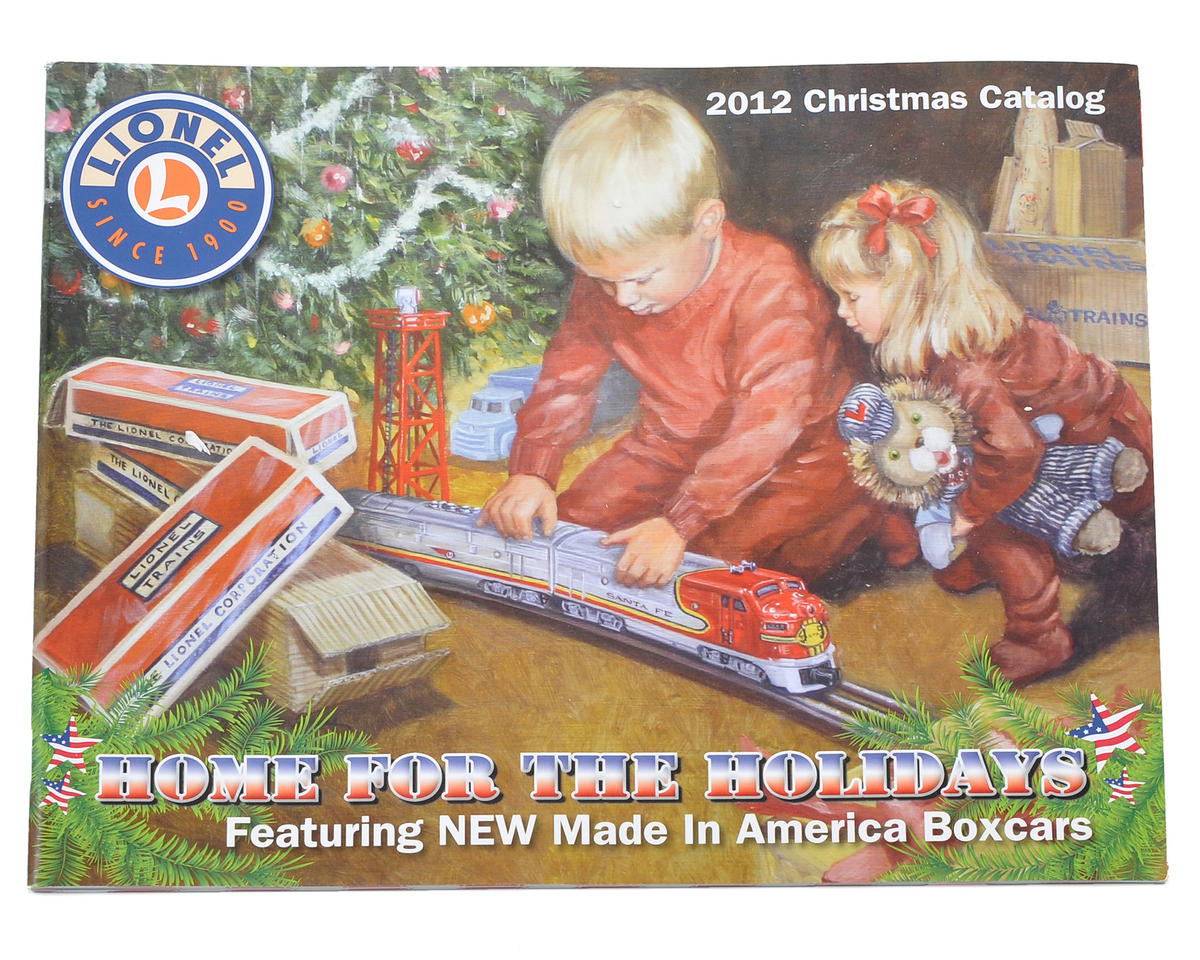 "Lionel ""Home for the Holidays"" 2012 Christmas Catalog (FREE!)"