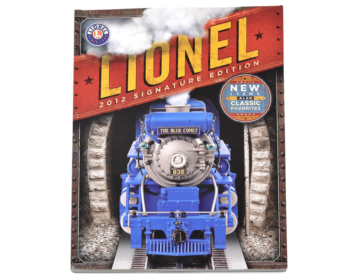 Lionel 2012 Signature Edition Catalog (FREE!)