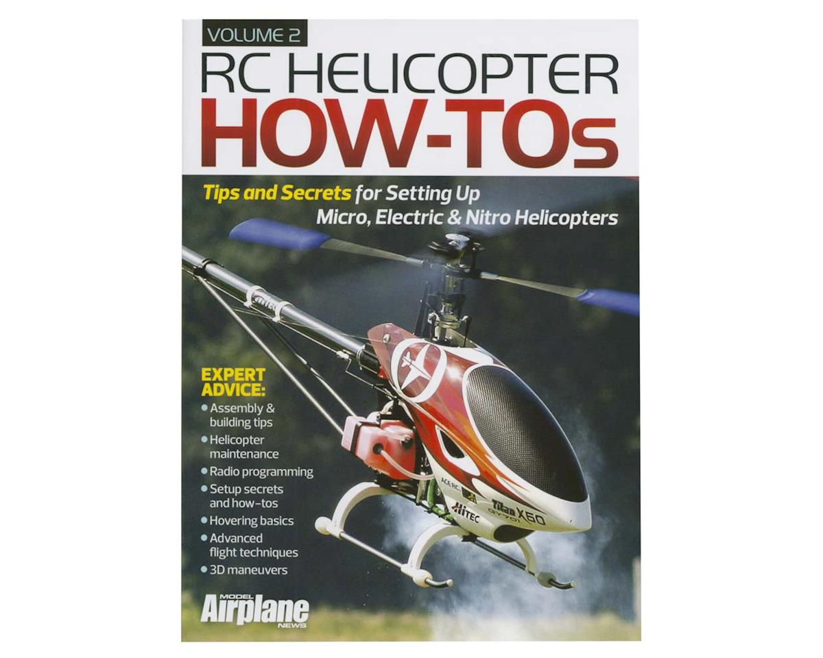 Model Airplane News 2046 RC Helicopter How To's Vol. 2