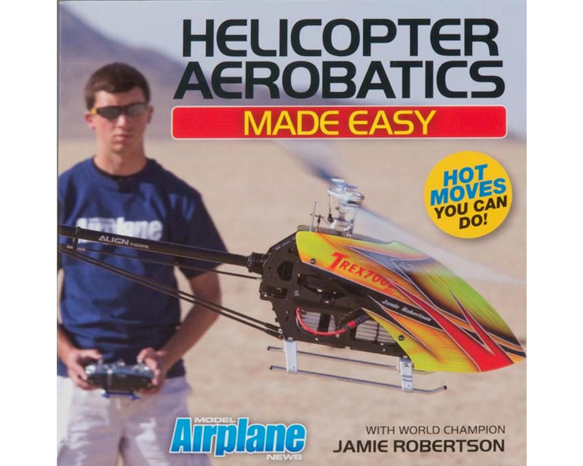 Model Airplane News DVD24 Helicopter Aerobatics Made Easy