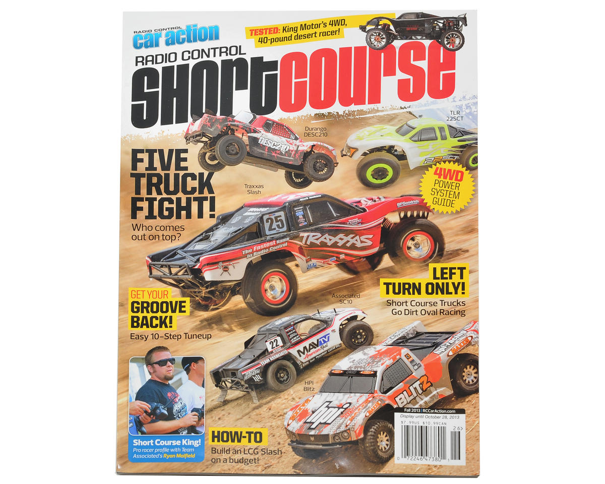 "Radio Control Car Action ""Short Course"" Magazine - Fall 2013 Issue"