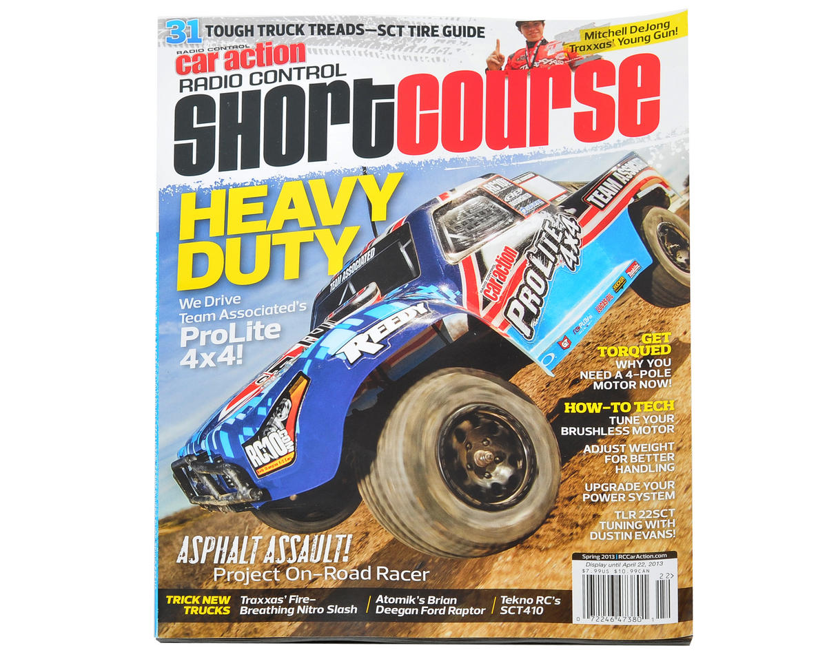 "Radio Control Car Action ""Short Course"" Magazine - Spring 2013 Issue"