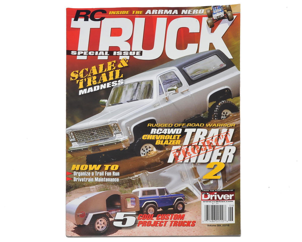 RC Driver RC Truck Volume 6 Special Issue Magazine - 2016 Issue