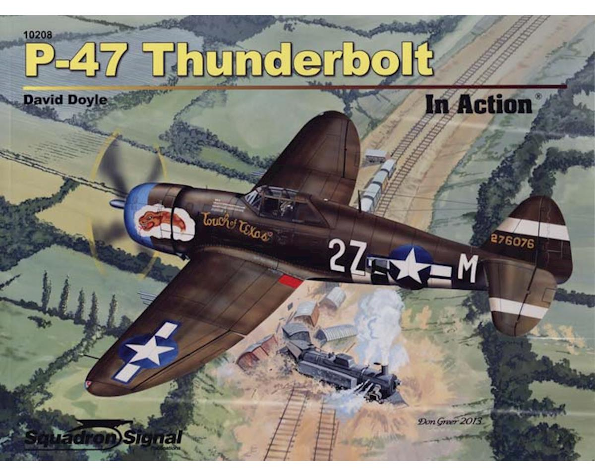 10208 P-47 Thunderbolt In Action