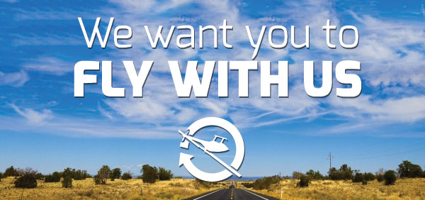 We Want You To Fly With Us